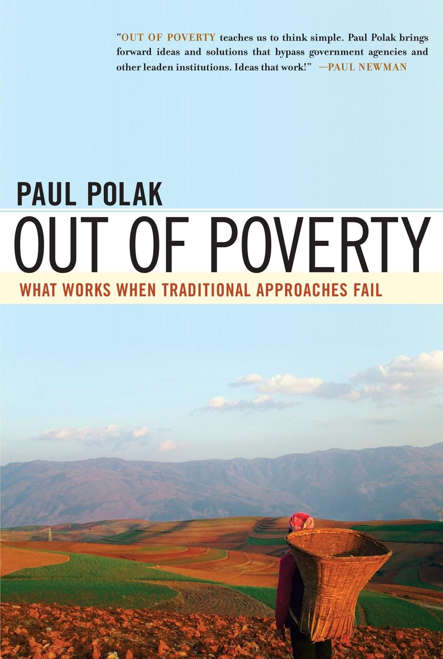 Out of Poverty: What Works When Traditional Approaches Fail EB9781576755488