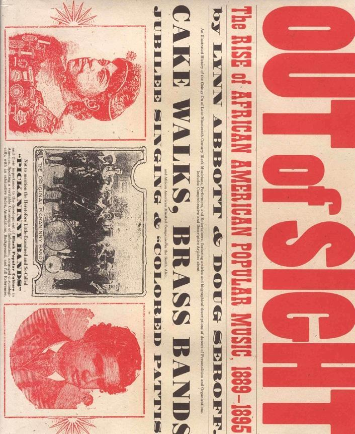 Out of Sight: The Rise of African American Popular Music, 1889-1895 EB9781604730395