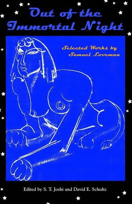 Out of the Immortal Night: Selected Works of Samuel Loveman EB9781614980063