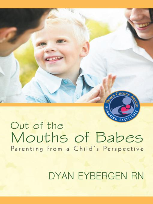 Out of the Mouths of Babes: Parenting from a Child's Perspective
