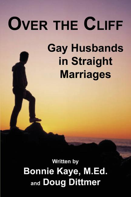 Over the Cliff: Gay Husbands in Straight Marriages EB9781926918617