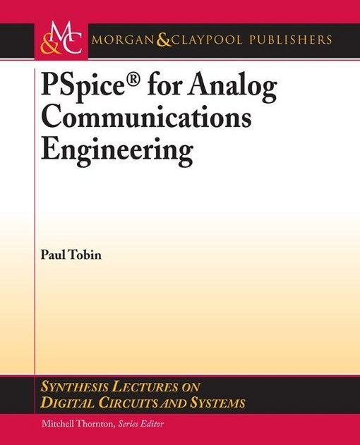 PSpice for Analog Communications Engineering EB9781598291612