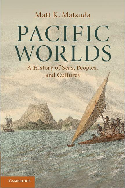 Pacific Worlds EB9781139211000