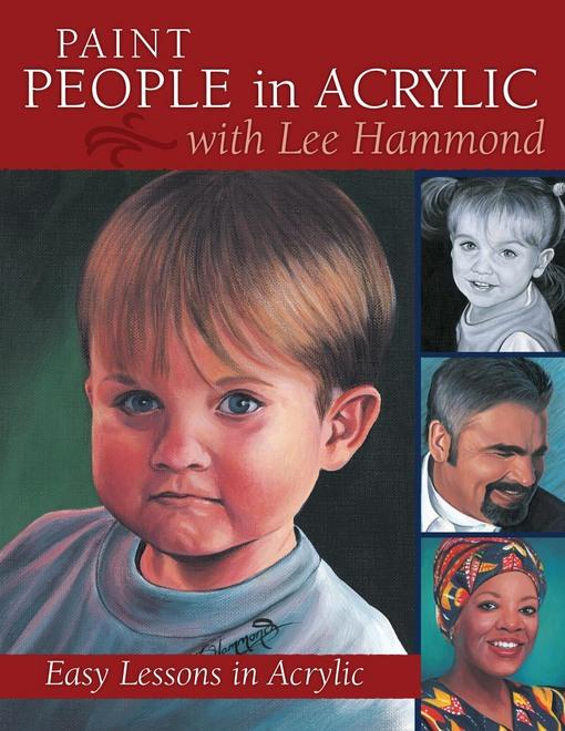 Paint People in Acrylic with Lee Hammond EB9781600616044