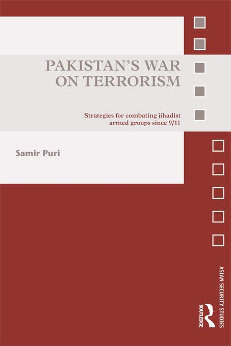 Pakistan's War on Terrorism EB9781136577437