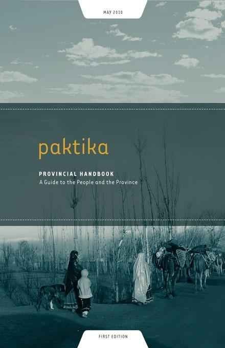 Paktika Provincial Handbook: A Guide to the People and the Province EB9781936336418