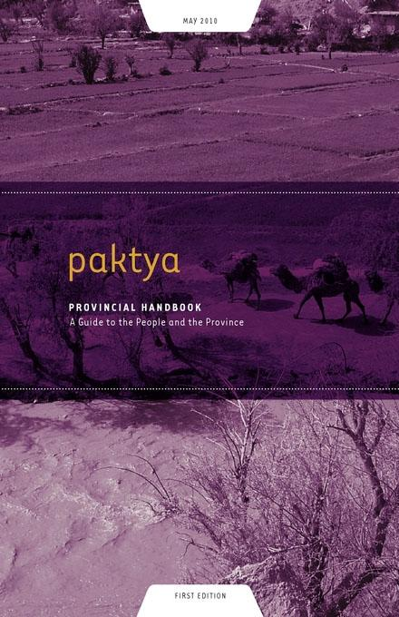 Paktya Provincial Handbook: A Guide to the People and the Province EB9781936336401