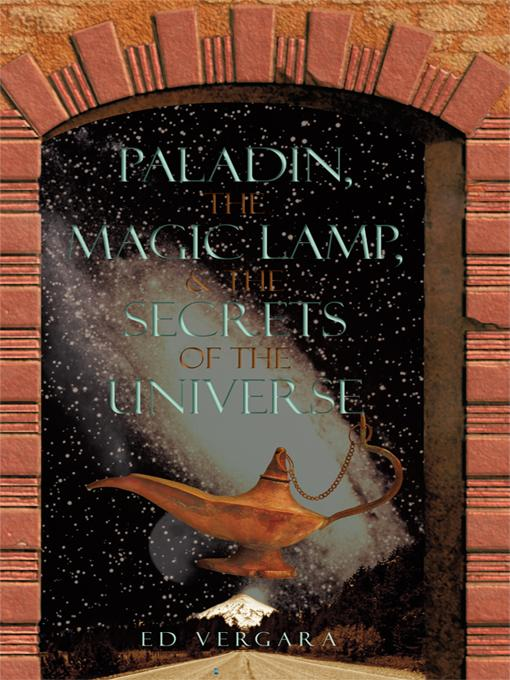 Paladn, the Magic Lamp, & the Secrets of the Universe EB9781440137082