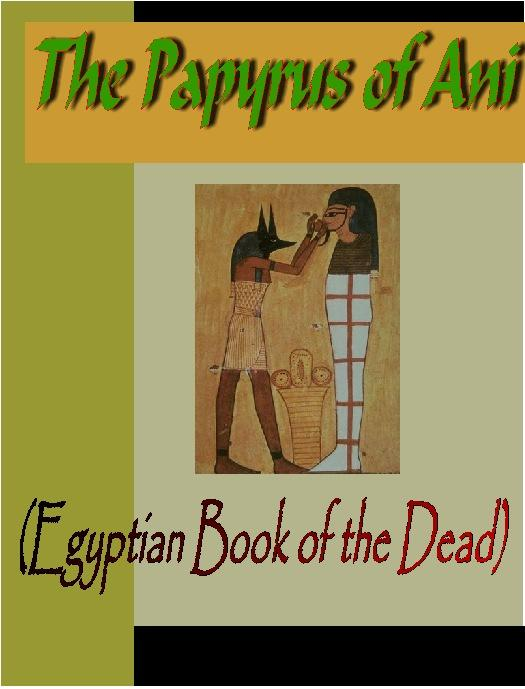 Papyrus of Ani (The Egyptian Book of the Dead) EB9781932681253