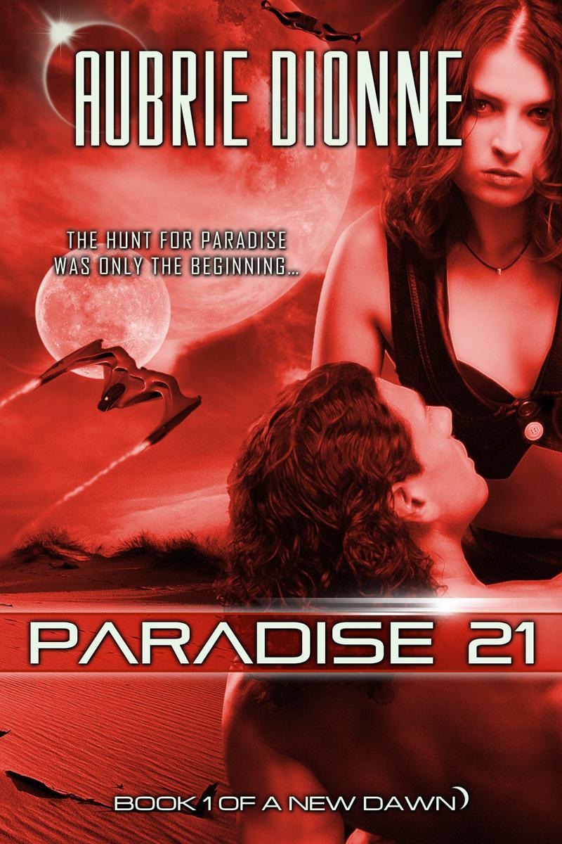 Paradise 21 (A New Dawn, #1) EB9781937044022