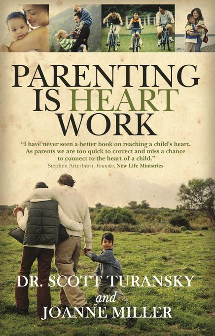Parenting Is Heart Work EB9781434704207