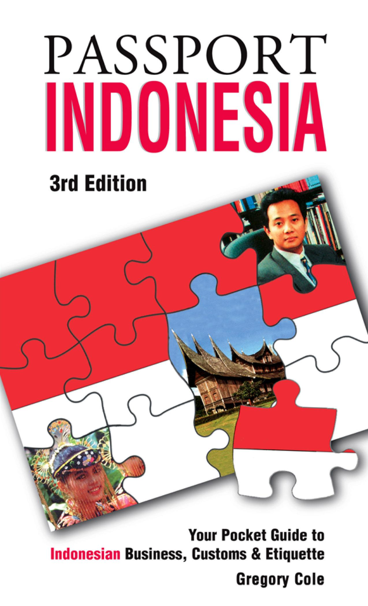Passport Indonesia, 3rd: Your Pocket Guide to Indonesian Business, Customs & Etiquette EB9781607800910