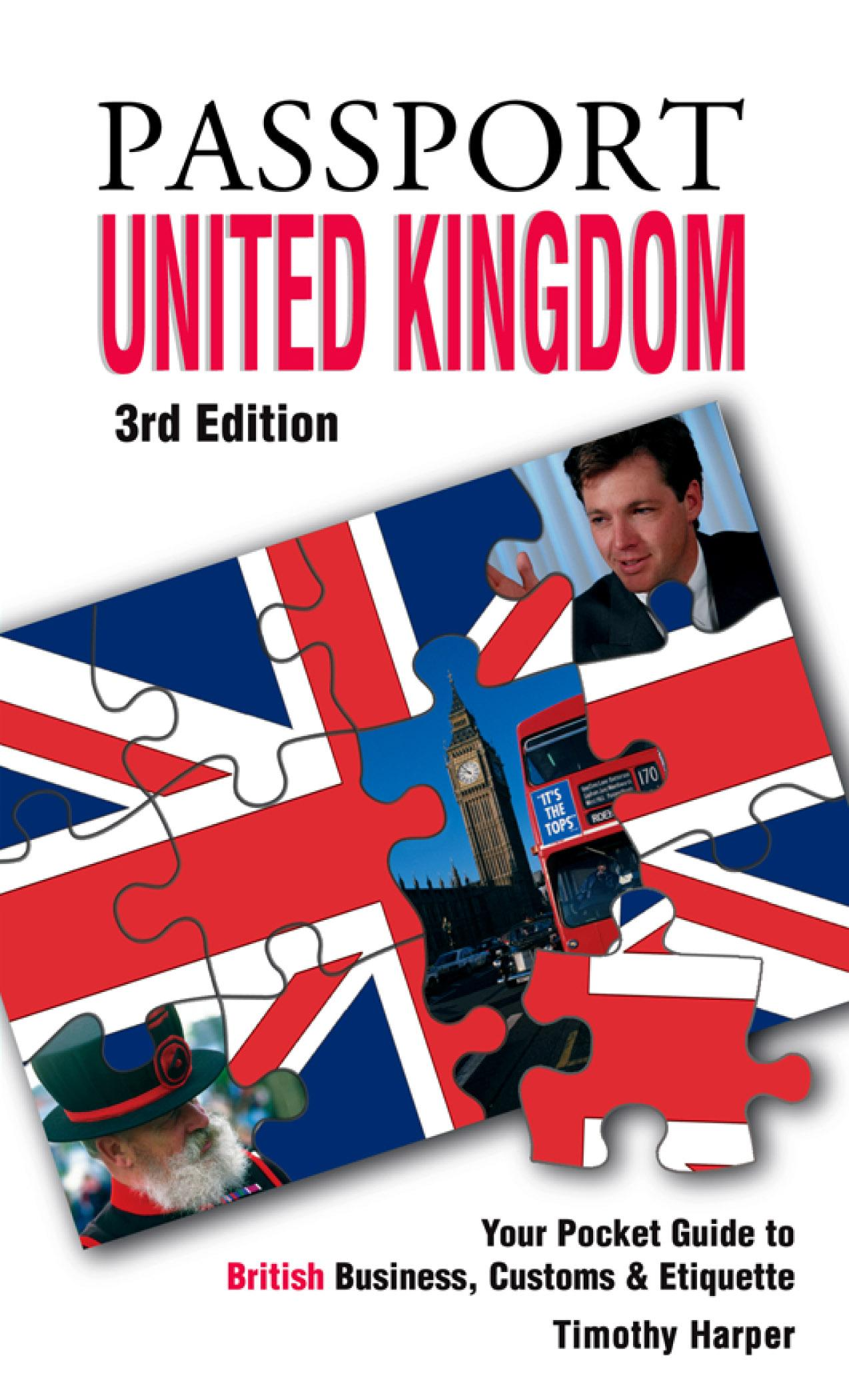 Passport United Kingdom, 3rd: Your Pocket Guide to British Business, Customs & Etiquette EB9781607801061