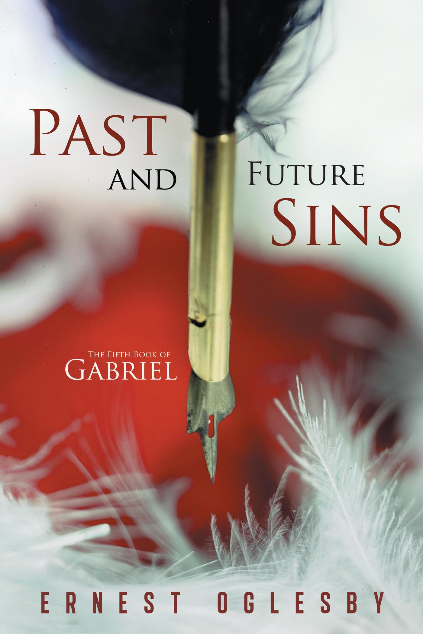 Past and Future Sins: The Fifth Book of Gabriel EB9781475936025