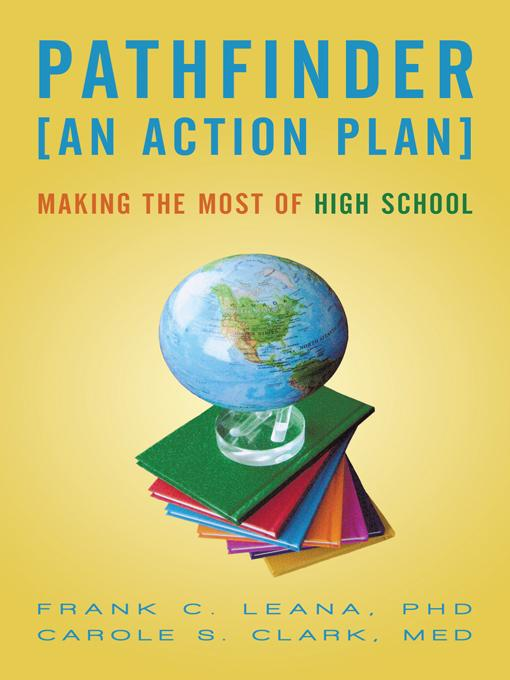 Pathfinder: An Action Plan Making the Most of High School EB9781450270144