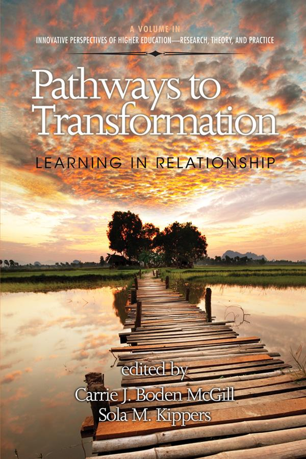 Pathways to Transformation: Learning in Relationship EB9781617358395