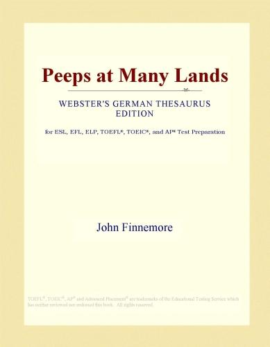 Peeps at Many Lands (Webster's German Thesaurus Edition) EB9781114507807