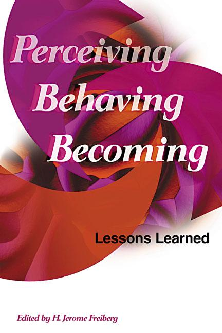 Perceiving, Behaving, Becoming:  Lessons Learned EB9781416604198
