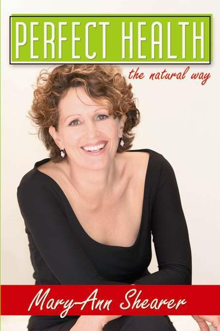 Perfect Health: The Natural Way EB9781935251170