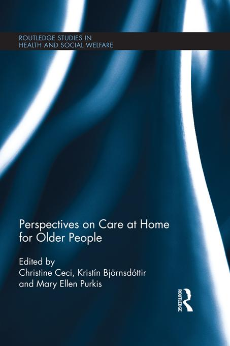 Perspectives on Care at Home for Older People EB9781136649745