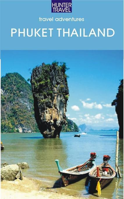 Phuket Thailand & Beyond EB9781588439062