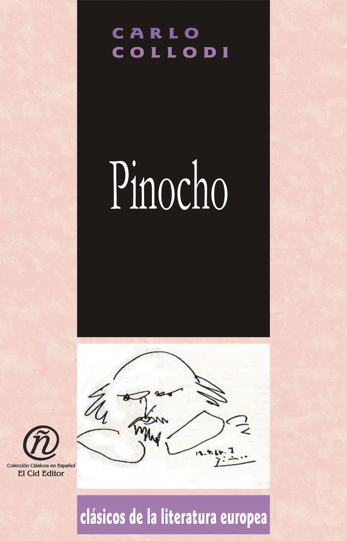 Pinocho: Colecci?n de Cl?sicos de la Literatura Europea