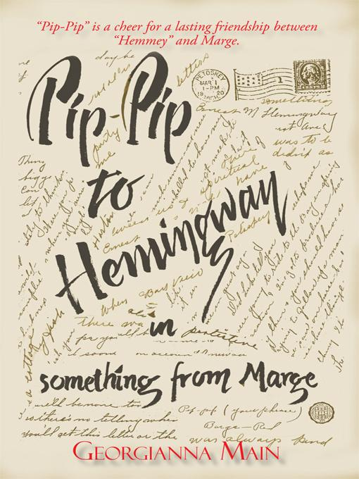 Pip-Pip to Hemingway in Something from Marge EB9781450236799