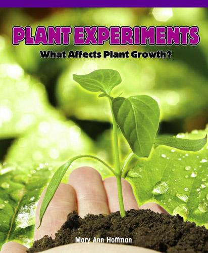 Plant Experiments: What Affects Plant Growth? EB9781435858343