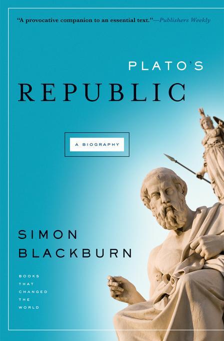 Plato's Republic: A Biography