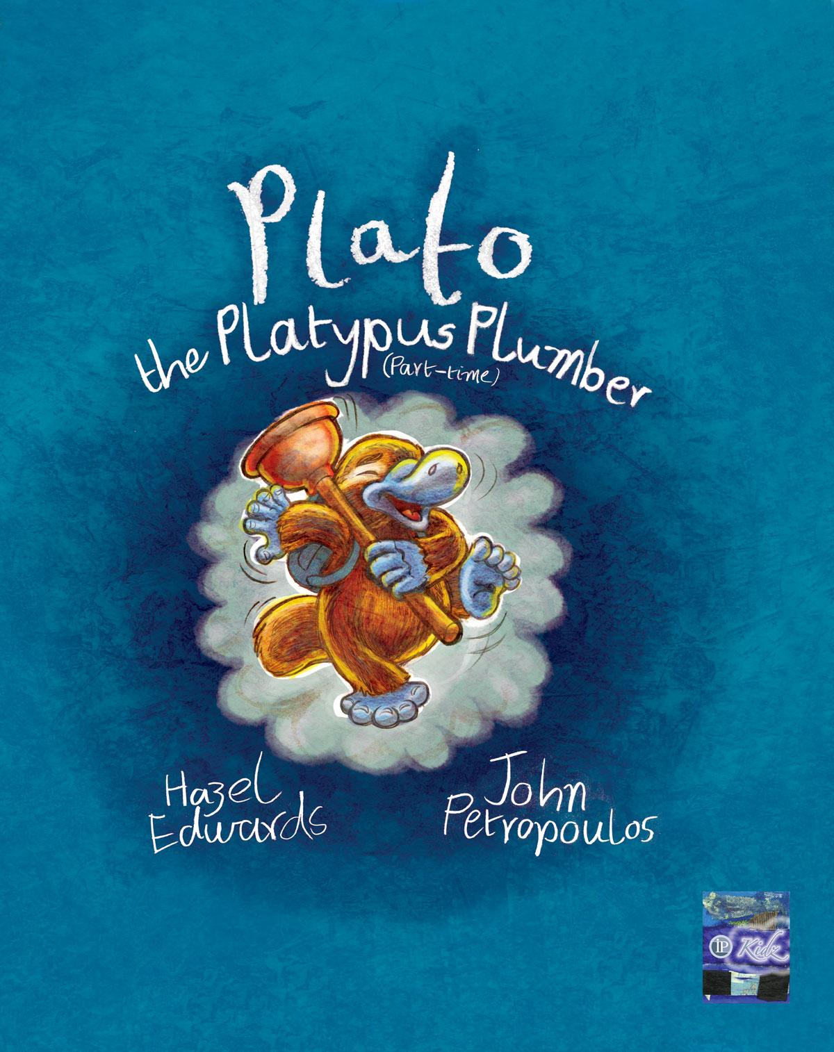 Plato the Platypus Plumber (part-time) EB9781921479502