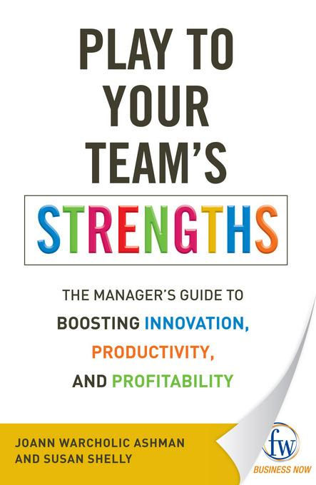 Play to Your Team's Strengths EB9781440533815