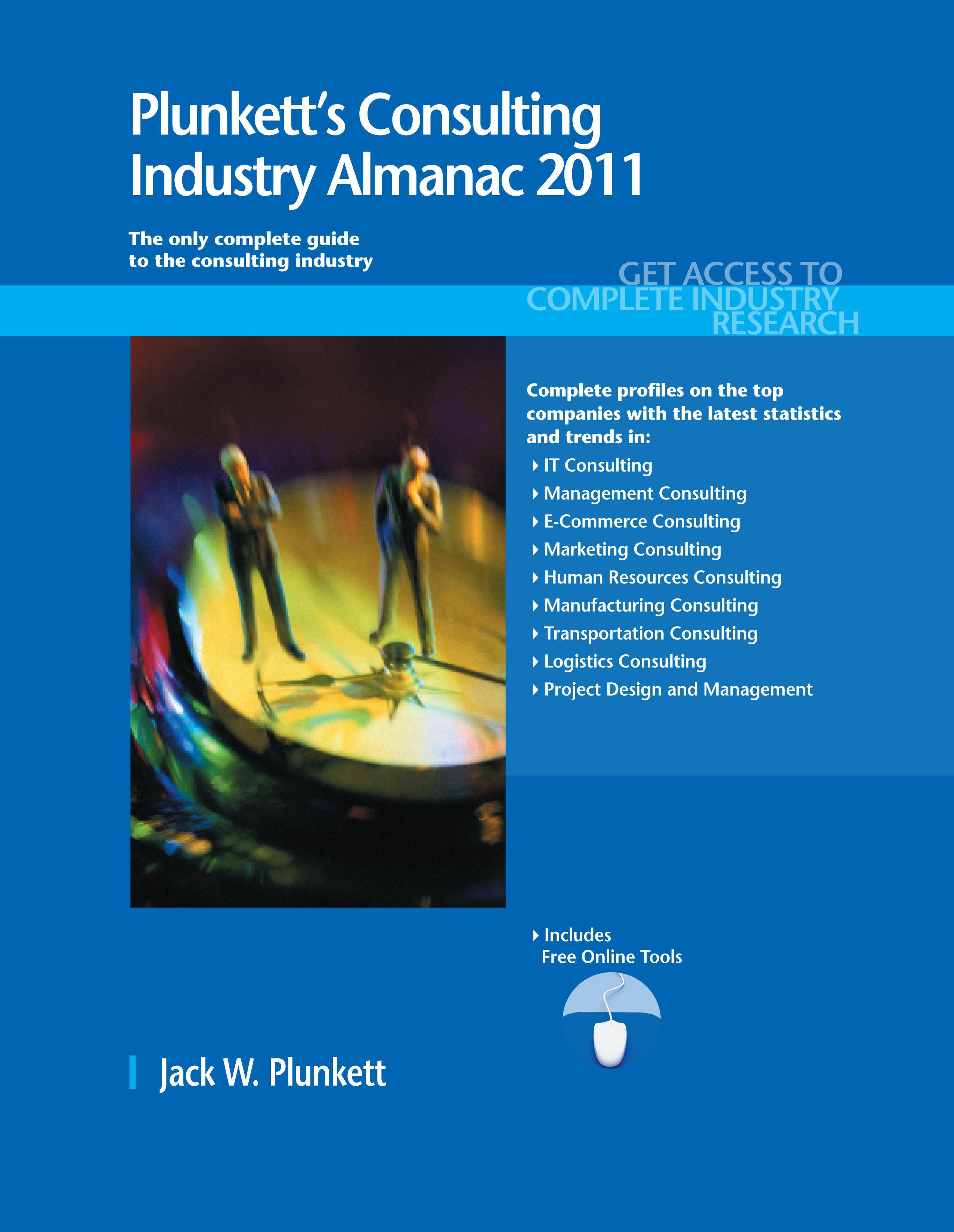Plunkett's Consulting Industry Almanac 2011 EB9781608799329