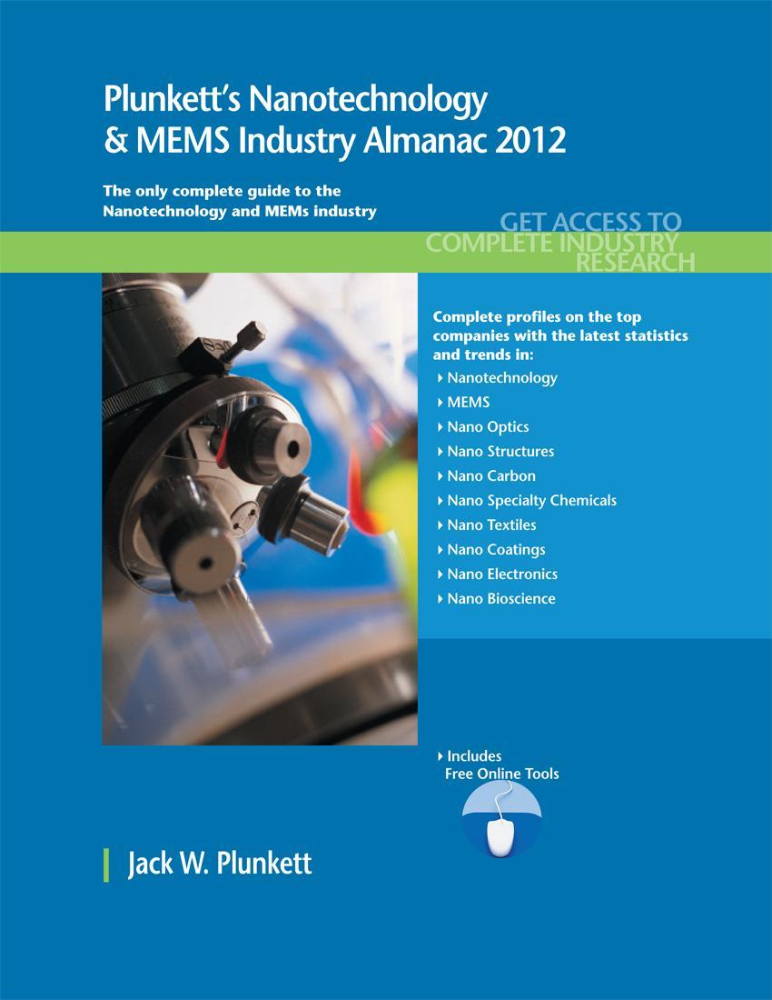 Plunkett's Nanotechnology & MEMs Industry Almanac 2012 EB9781608799336