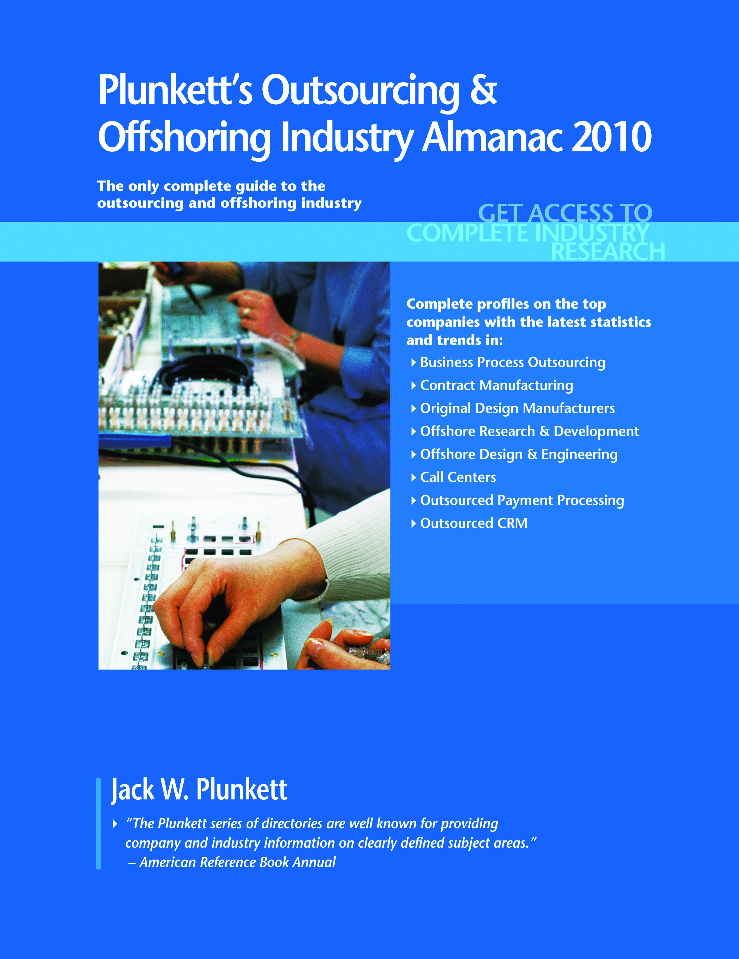 Plunkett's Outsourcing & Offshoring Industry Almanac 2010 EB9781593924874