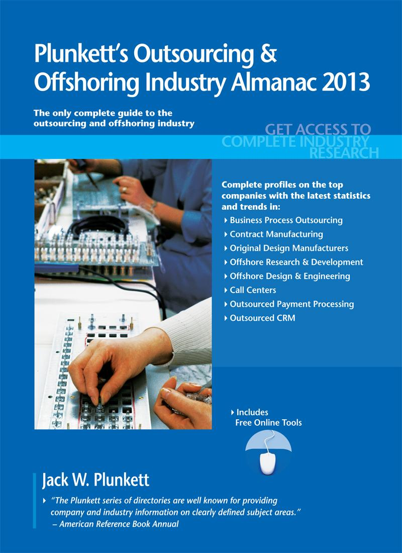 Plunkett's Outsourcing & Offshoring Industry Almanac 2013 EB9781608799350