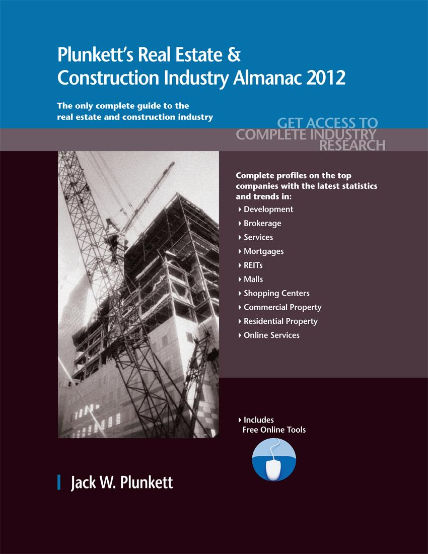 Plunkett's Real Estate & Construction Industry Almanac 2012 EB9781608799312
