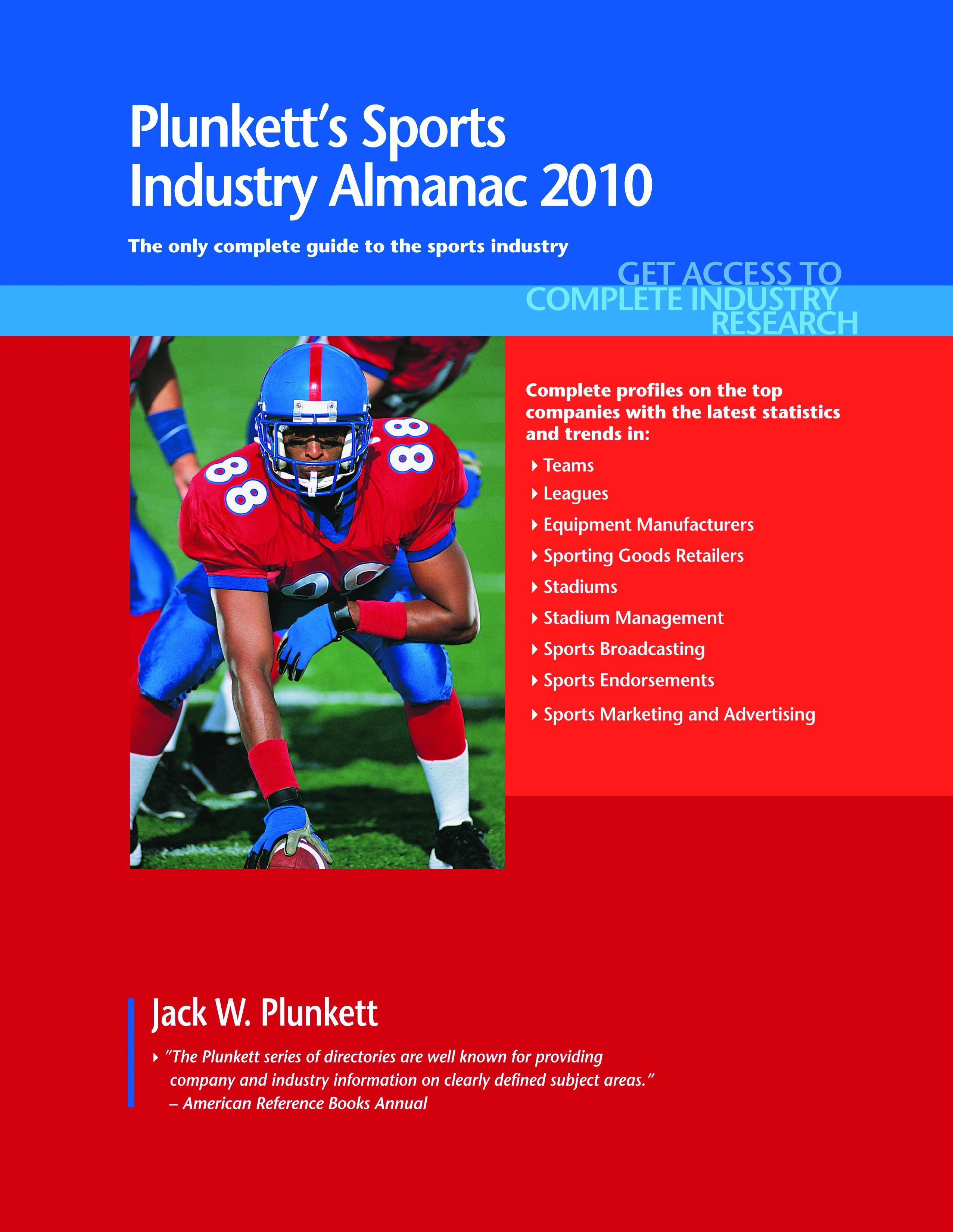 Plunkett's Sports Industry Almanac 2010: Sports Industry Market Research, Statistics, Trends & Leading Companies EB9781593924881