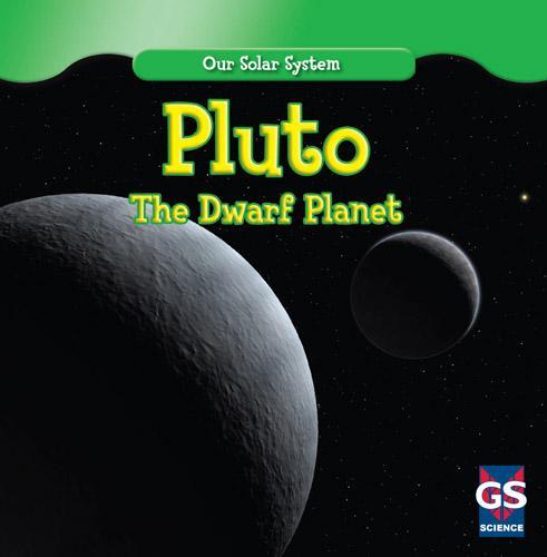 Pluto: The Dwarf Planet
