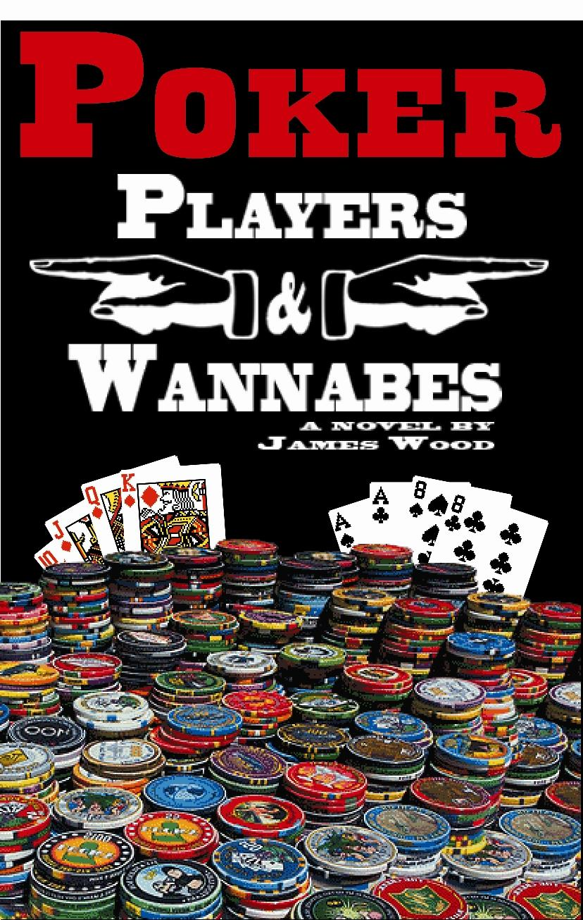 Poker Players and Wannabes EB9781427613790