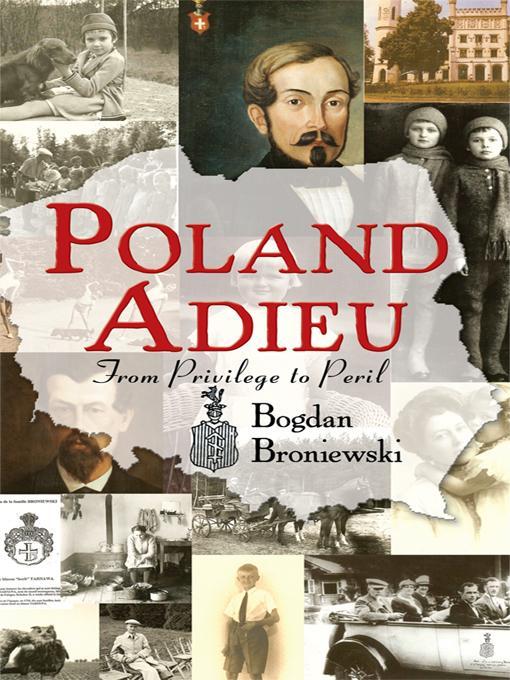 Poland Adieu: From Privilege to Peril EB9781450247214