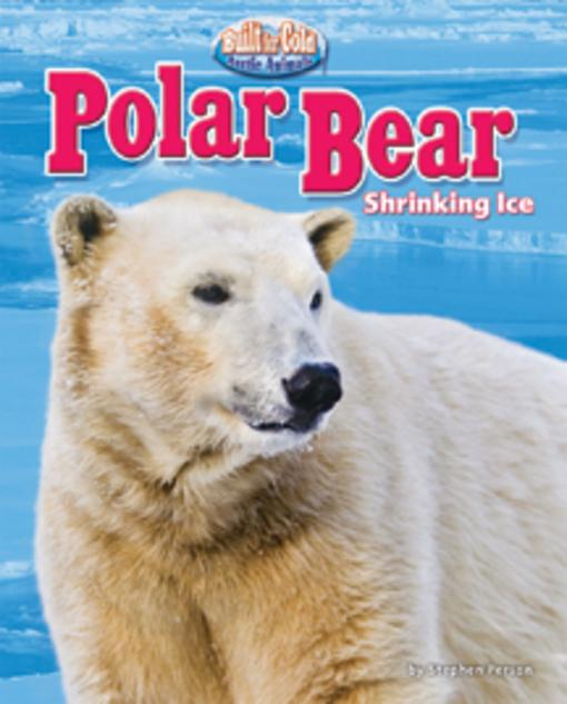 Polar Bear: Shrinking Ice EB9781617721779
