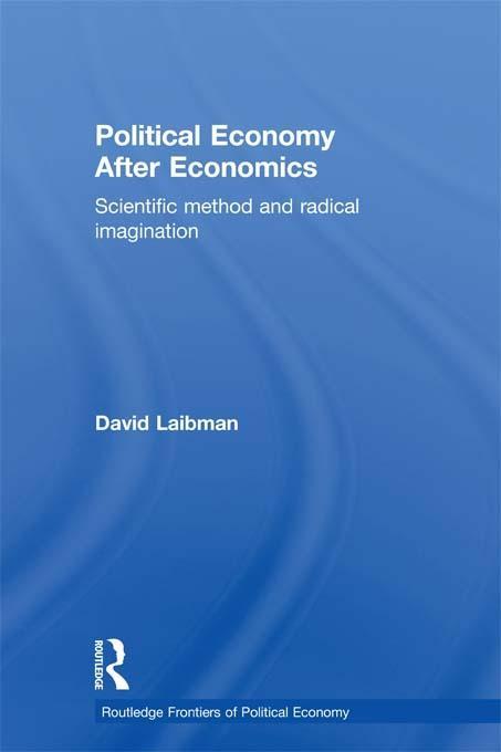 Political Economy After Economics EB9781136664229