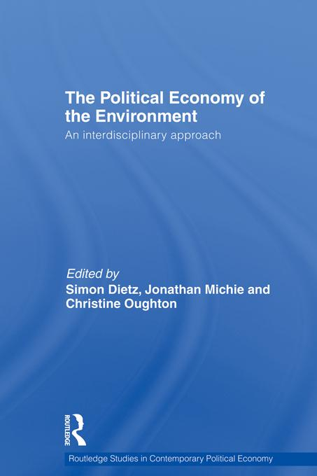 Political Economy of the Environment EB9781136823978