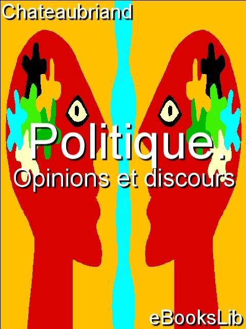 Politique. Opinions et discours EB9781554493753