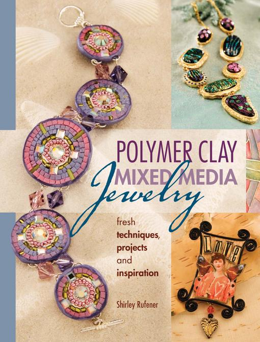 Polymer Clay Mixed Media Jewelry EB9781440229190