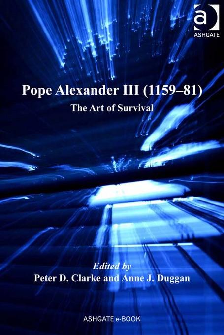 Pope Alexander III (1159-81): The Art of Survival