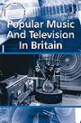 Popular Music And Television In Britain EB9781409419587
