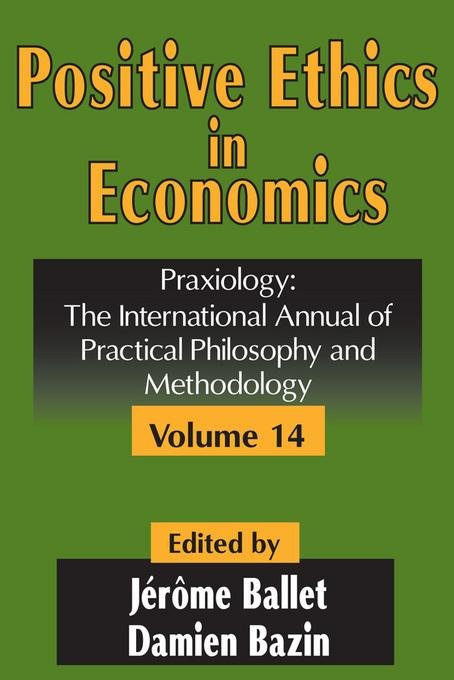Positive Ethics in Economics EB9781412809610