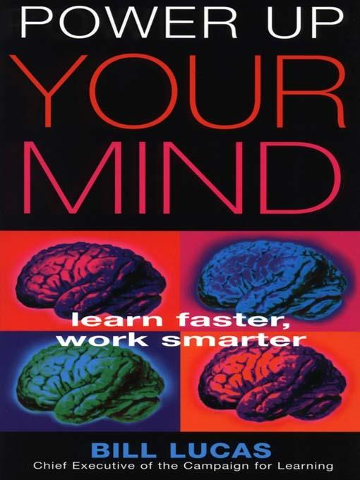 Power Up Your Mind: Learn Faster, Work Smarter EB9781857884968
