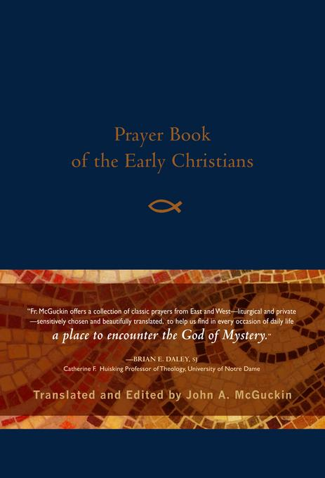 Prayer Book of the Early Christians EB9781612610382